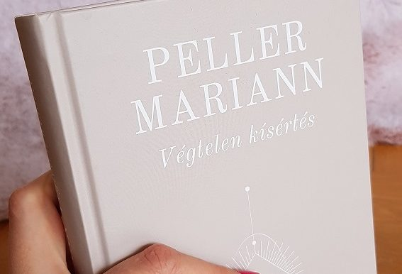 """Könyvajánló: Peller Mariann """"Végtelen kísértés"""""""